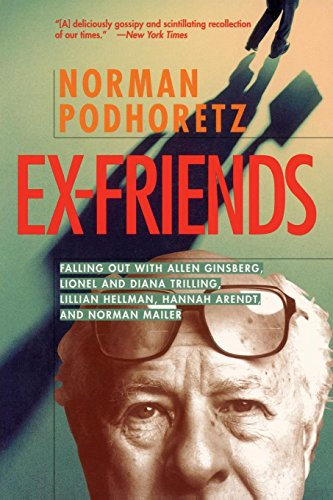 9781893554177: Ex Friends: Falling Out with Allen Ginsberg, Lionel and Diana Trilling, Lillian Hellman, Hannah Arendt, and Norman Mailer