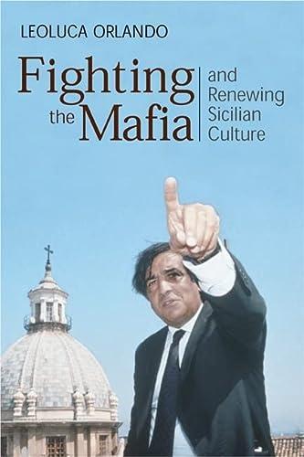 9781893554221: Fighting the Mafia & Renewing Sicilian Culture