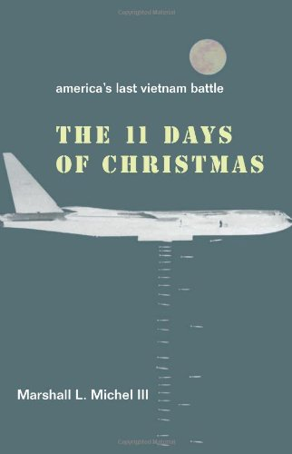 The Eleven Days of Christmas: America's Last Vietnam Battle