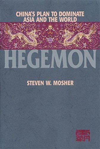 9781893554405: Hegemon: China's Plan to Dominate Asia and the World