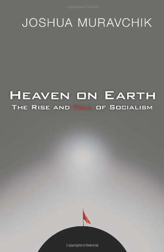 9781893554450: Heaven on Earth: The Rise and Fall of Socialism
