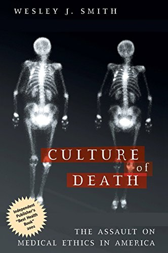 9781893554498: Culture of Death: The Assault on Medical Ethics in America