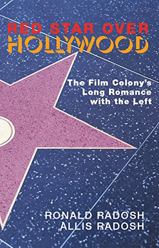 9781893554962: Red Star Over Hollywood: The Film Colony's Long Romance with the Left