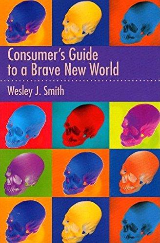 Brave New World: Wesley J. Smith