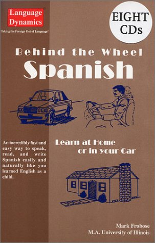 Behind the Wheel Spanish/Complete Illustrated Text/Answer Keys/8: Frobose, Mark