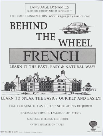 9781893564688: Behind The Wheel French For Your Car /8 One Hour Audiocassette Tapes