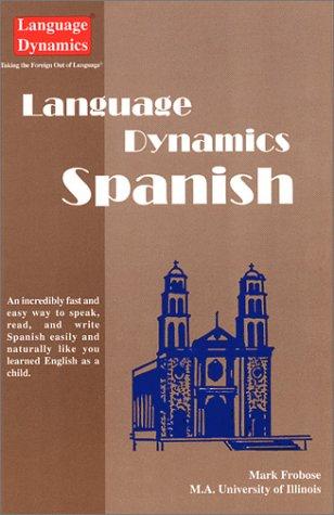 Language Dynamics Spanish (Text with 8 CDs,: Mark Frobose