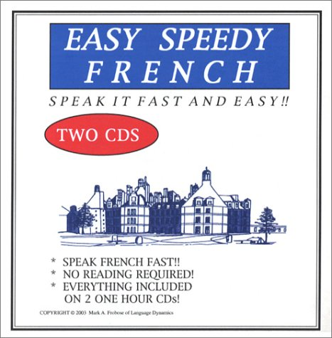 Easy Speed French (2 One-Hour CDs) (French Edition) (1893564878) by Mark Frobose