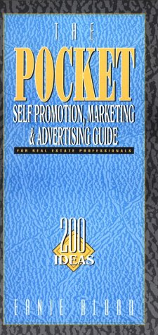 The Pocket Self Promotion, Marketing, & Advertising Guide: Blood, Ernie