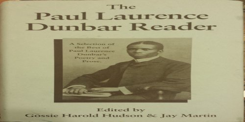 9781893574007: The Paul Laurence Dunbar reader: A selection of the best of Paul Laurence Dunbar's poetry and prose, including writings never before available in book form