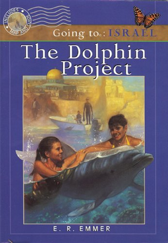 The Dolphin Project (Going to): Emmer, E.R.