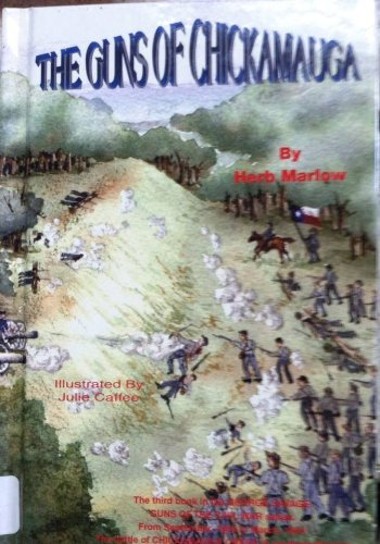 The Guns of Chickamauga: Herb Marlow