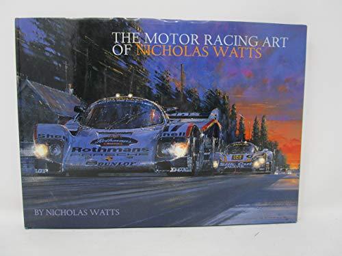 9781893618039: The Motor Racing Art of Nicholas Watts