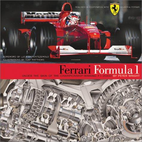 9781893618299: Ferrari Formula 1 Under the skin of the Championship Winning F1 2000