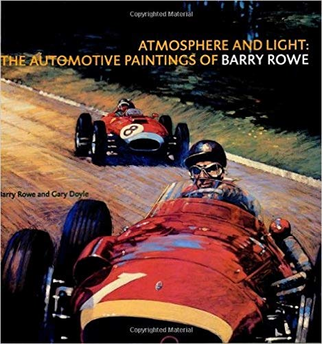 9781893618343: Atmosphere and Light: The Automotive Paintings of Barry Rowe