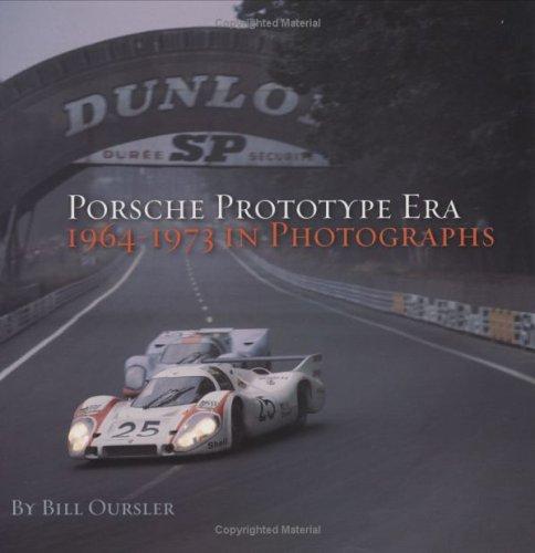9781893618534: Porsche Prototype Era: 1964-1973 in Photographs