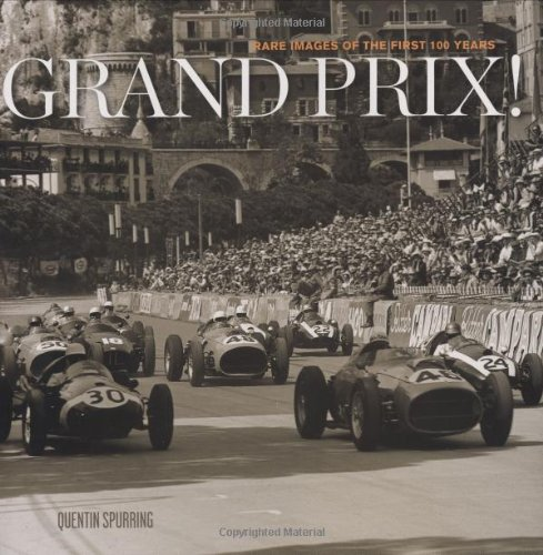 Grand Prix! Rare Images of the First: Quentin Spurring