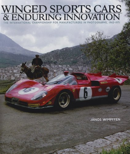 9781893618787: Winged Sports Cars & Enduring Innovation: The International Championship for Manufacturers in Photographs, 1962-1971