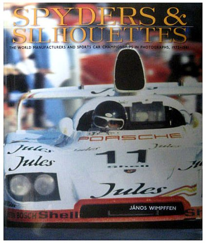 Spyders Silhouettes: The World Manufacturers and Sports: Janos Wimpffen