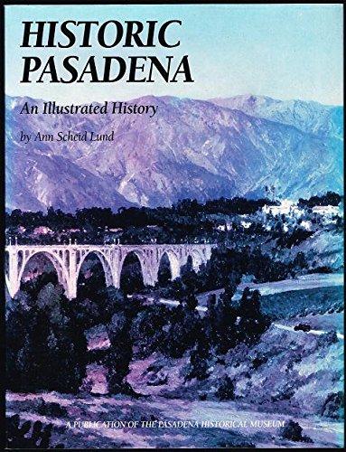 Historic Pasadena: Ann Scheid Lund