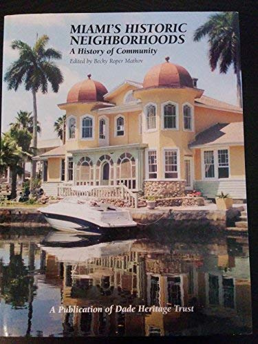 9781893619159: Miami's Historic Neighborhoods: A History of Community