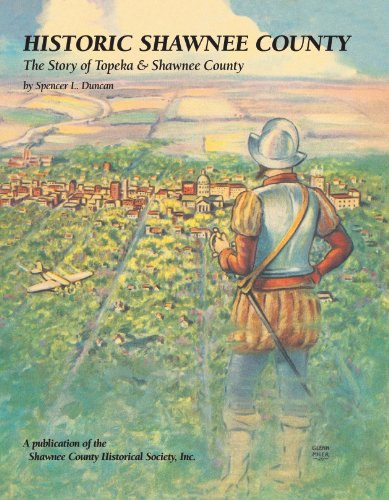 9781893619432: Historic Shawnee County: The Story of Topeka and Shawnee County (Community Heritage)