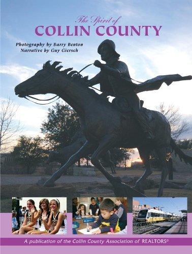 The Spirit of Collin County: Giersch, Guy; Benton, Barry