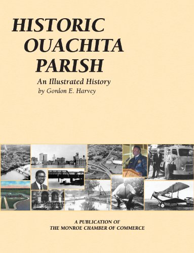 9781893619708: Historic Ouachita Parish: An Illustrated History (Community Heritage)