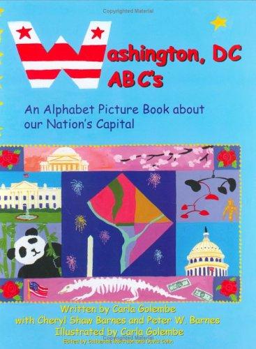 Washington DC ABC's: Golembe, Carla; Barnes, Peter W.; Barnes, Cheryl Shaw