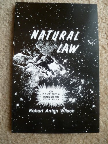 Natural Law: Or Don't Put a Rubber: Loompanics Unlimited/Breakout Productions