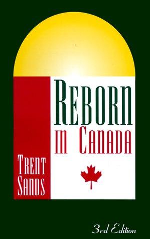 9781893626249: Reborn in Canada