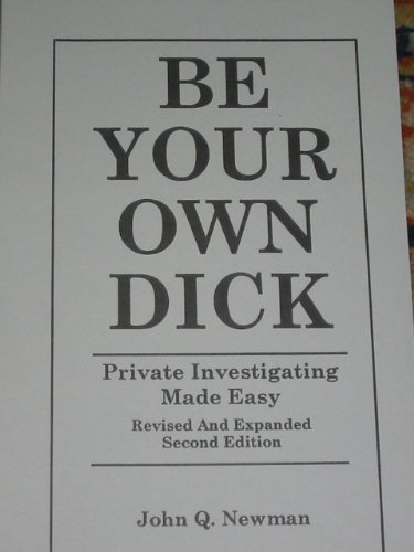9781893626256: Be Your Own Dick