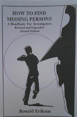 9781893626287: How to Find Missing Persons : A Handbook for Investigators (2nd re ed)