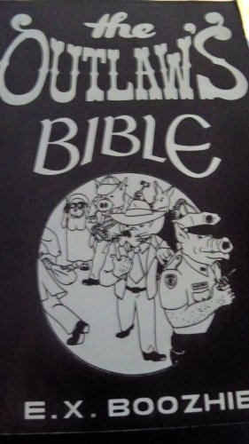 9781893626294: The Outlaw's Bible