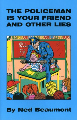 9781893626393: The Policeman Is Your Friend and Other Lies