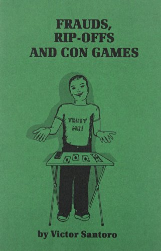 9781893626409: Frauds, Rip-Offs and Con Games