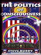 9781893626447: The Politics of Consciousness : A Practical Guide to Personal Freedom