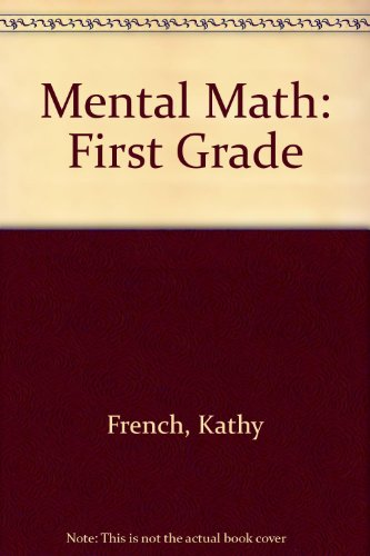 9781893632004: Mental Math: First Grade (A Math and More Program)