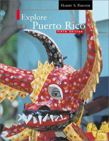 9781893643529: Explore Puerto Rico Fifth Edition
