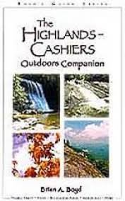9781893651159: The Highlands-Cashiers Outdoor Companion