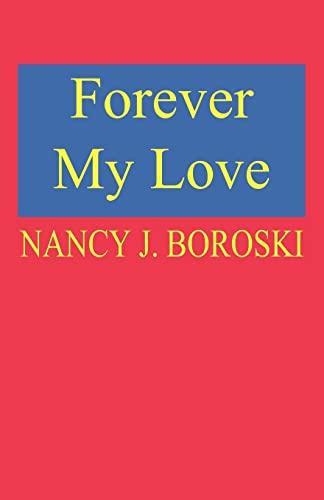 Forever My Love: Nancy Boroski