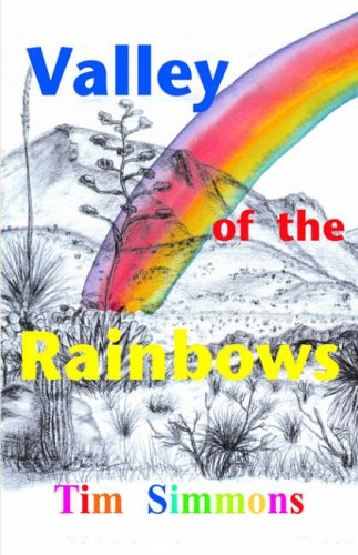 Valley of the Rainbows: Tim Simmons