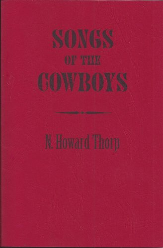 9781893663077: Songs of the Cowboys