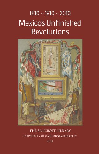 1810-1910-2010 Mexico's Unfinished Revolutions