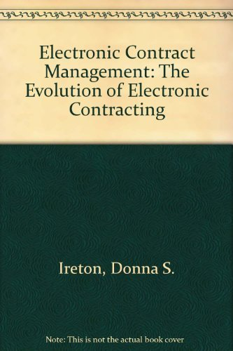 9781893669024: Electronic Contract Management: The Evolution of Electronic Contracting