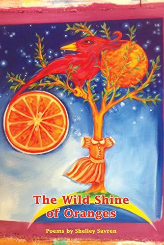 The Wild Shine of Oranges: Savren, Shelley