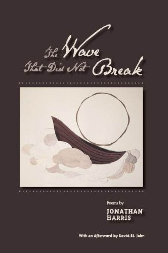 The Wave That Did Not Break (The Ash Tree Poetry) (9781893670532) by Jonathan Harris