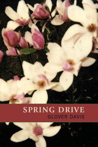 Spring Drive (The Ash Tree Poetry): Davis, Glover