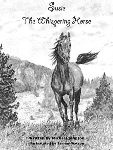 9781893672017: Susie, the Whispering Horse