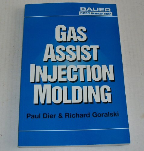 9781893677050: Gas Assist Injection Molding